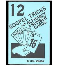 TWELVE GOSPEL TRICKS WITH ALPHABET & NUMBER CARDS by DEL WILSON