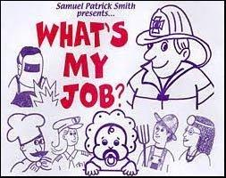 WHAT'S MY JOB?