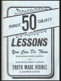 FIFTY MAGIC OBJECT LESSONS YOU CAN DO by REV. EPLER