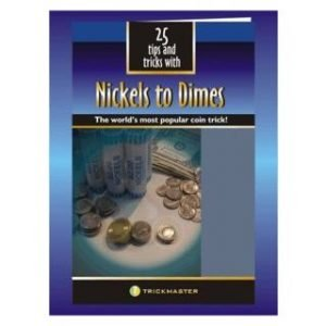 25 TIPS & TRICKS WITH NICKELS TO DIMES