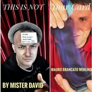 THIS IS NOT YOUR CARD BY MISTER DAVID AND MAURO BRANCATO MERLINO ON DIGITAL DOWNLOAD