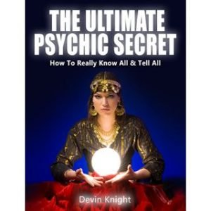 ULTIMATE PSYCHIC SECRET BY DEVIN KNIGHT ON DIGITAL DOWNLOAD – eBOOK