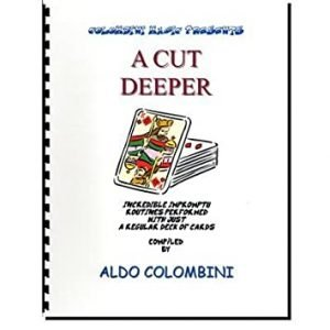 A CUT DEEPER SPIRAL BOUND BY ALDO COLOMBINI
