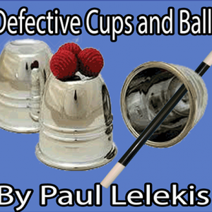 DEFECTIVE CUPS AND BALLS BY PAUL A. LELEKIS ON DIGITAL DOWNLOAD – eBOOK