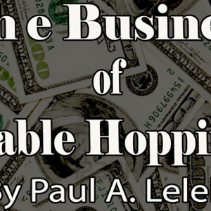 BUSINESS OF TABLE-HOPPING BY PAUL A. LELEKIS ON DIGITAL DOWNLOAD – eBOOK