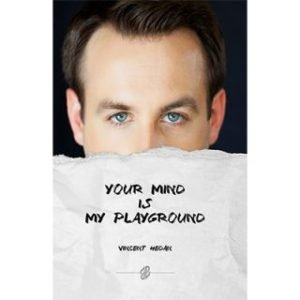YOUR MIND IS MY PLAYGROUND BY VINCENT HEDAN