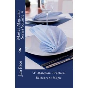 A MATERIAL PRACTICAL RESTAURANT MAGIC BY JIM PACE