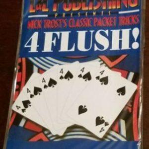 4 FLUSH!